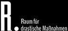 Raum für drastische Maßnahmen Logo